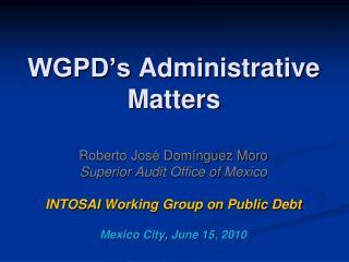 WGPD's Administrative Matters