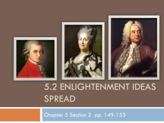 5.2 Enlightenment Ideas Spread