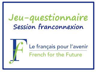 Jeu -questionnaire Session  franconnexion