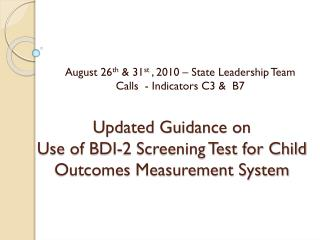 Updated Guidance on Use of BDI-2 Screening Test for Child Outcomes Measurement System