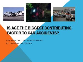Is age the biggest contributing factor to car accidents?