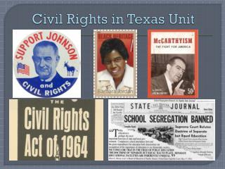 Civil Rights in Texas Unit