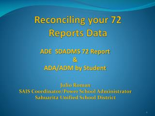 Reconciling your 72  Reports Data