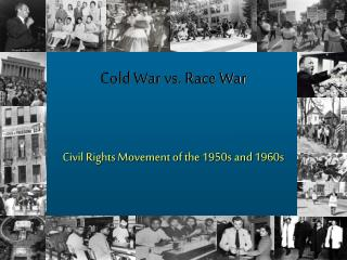 Cold War vs. Race War