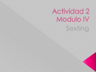 Actividad  2 Modulo IV