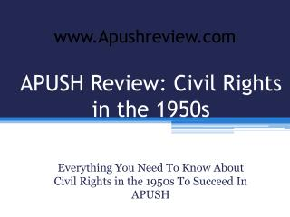 APUSH Review: Civil Rights in the 1950s