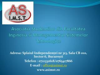 Asociatia Studentilor  din  F acultatea Ingineria si Managementul Sistemelor Tehnologice