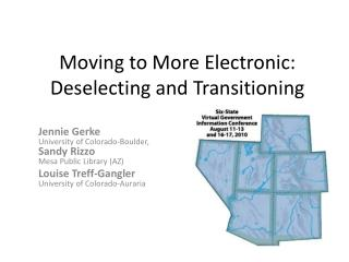 Moving to More Electronic: Deselecting and Transitioning