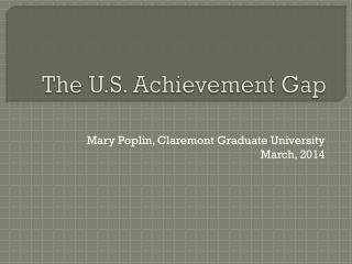 The U.S. Achievement Gap