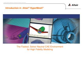 Introduction in  Altair ® HyperMesh ®
