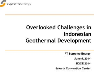 Overlooked Challenges in Indonesian  Geothermal Development