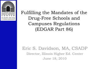 Fulfilling the Mandates of the Drug-Free Schools and Campuses Regulations (EDGAR Part 86)