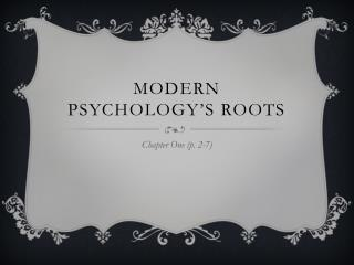 Modern Psychology's Roots