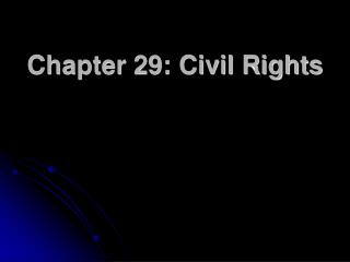 Chapter 29: Civil Rights