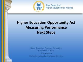 Higher Education Opportunity Act Measuring Performance Next Steps