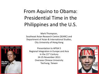 From Aquino to Obama: Presidential Time in the  Philippines and the U.S.