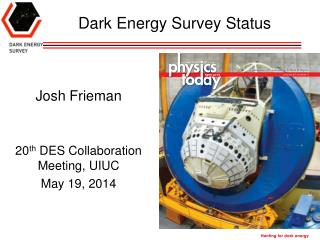 Dark Energy Survey  Status