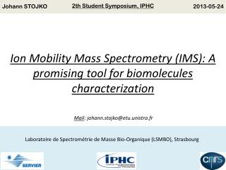 Ion  Mobility  Mass  Spectrometry  (IMS): A  promising tool  for  biomolecules characterization