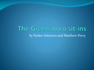 The Greensboro sit-ins