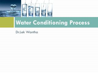 Water Conditioning Process