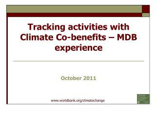 Tracking activities with  Climate Co-benefits – MDB experience