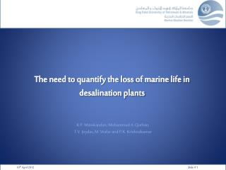The need to quantify the loss  of marine life in desalination plants