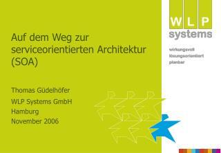 Auf dem Weg zur  serviceorientierten Architektur SOA