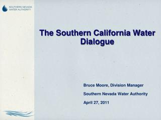 The Southern California Water Dialogue