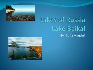 Lakes of Russia Lake Baikal