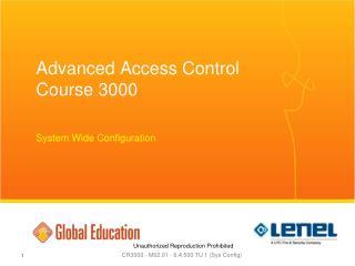 Advanced Access Control Course 3000