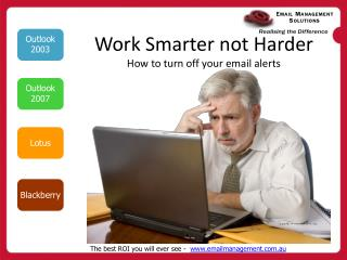 Work Smarter not Harder How to turn off your email alerts
