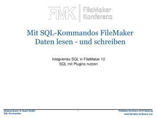 Mit SQL-Kommandos FileMaker Daten lesen - und schreiben