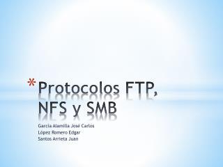 Protocolos FTP, NFS y SMB