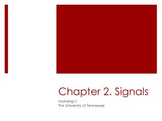 Chapter 2. Signals