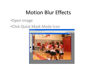 Motion Blur Effects