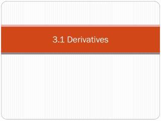 3.1 Derivatives