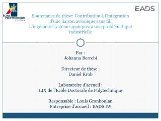 Soutenance de thèse:  Contribution à l'intégration d'une liaison avionique sans fil.