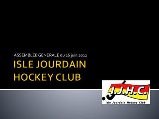ISLE JOURDAIN HOCKEY CLUB