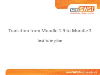 Transition from Moodle 1.9 to Moodle 2