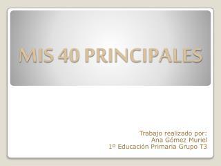 MIS 40 PRINCIPALES