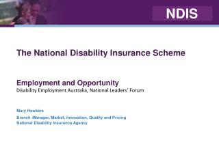 The National Disability Insurance Scheme Employment and Opportunity