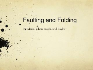 Faulting and Folding