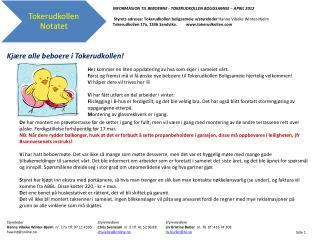 INFORMASJON TIL BEBOERNE - TOKERUDKOLLEN  BOLIGSAMEIE –  APRIL 2012