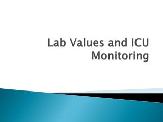 Lab Values and ICU Monitoring