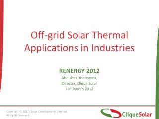 Off-grid Solar Thermal  Applications in Industries