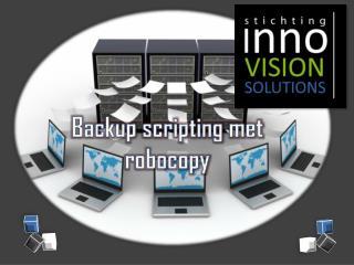 Backup scripting met robocopy