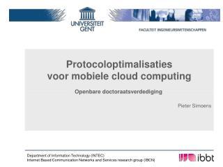 Protocoloptimalisaties voor mobiele  cloud computing