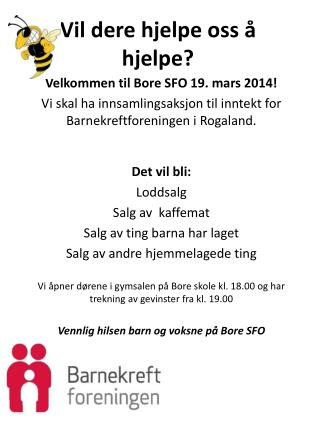 Vil dere hjelpe oss å hjelpe?