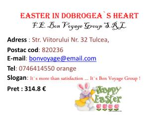 Easter in  Dobrogea`s  heart F.E. Bon Voyage Group S.R.L.