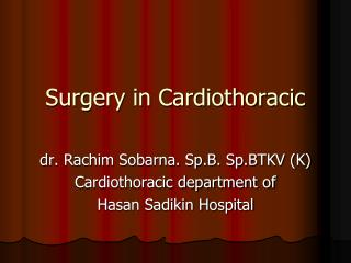 Surgery in Cardiothoracic